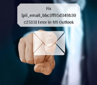 Fixed Error Code [pii_email_bbc3ff95d349b30c2503] in Mail