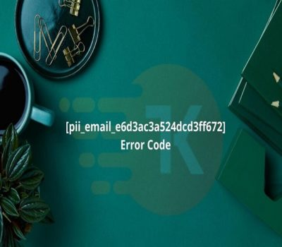 How to Fix [pii_email_e6d3ac3a524dcd3ff672] Error Code in Mail